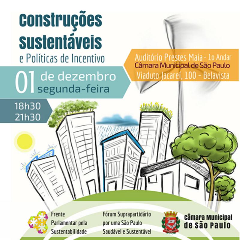 Seminário debaterá Construções Sustentáveis e Políticas de Incentivo