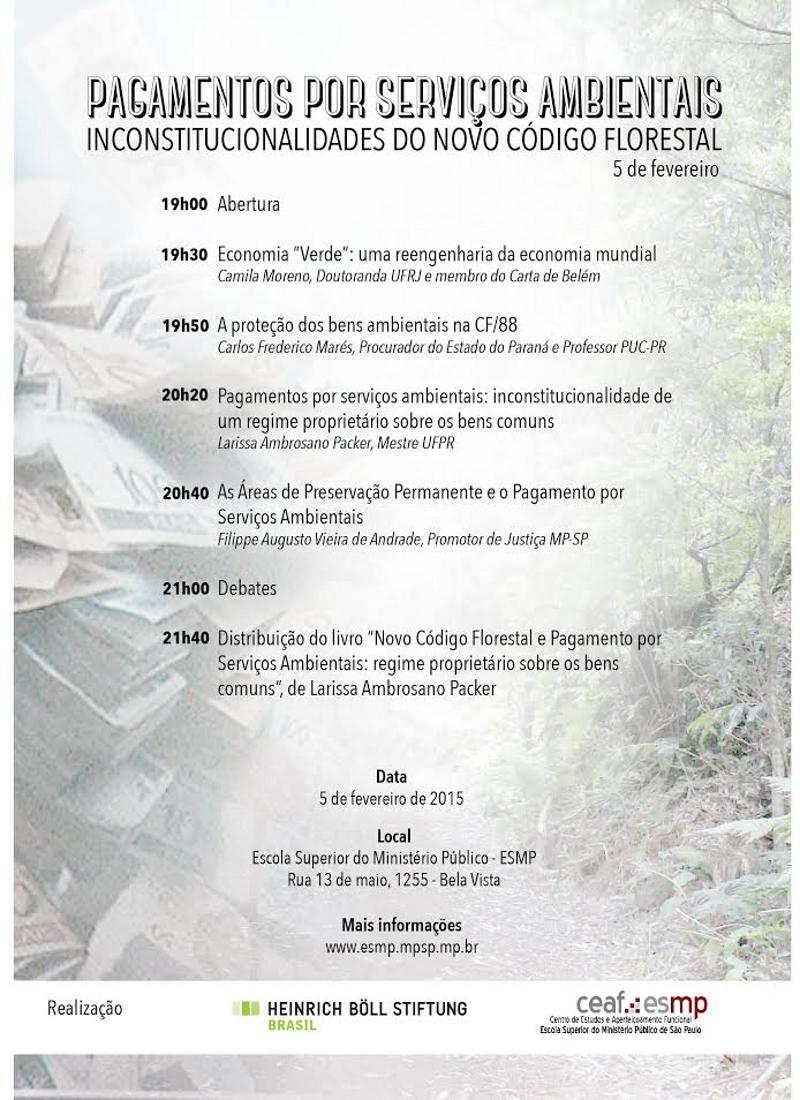 Debate: Pagamento por serviços ambientais e o código florestal