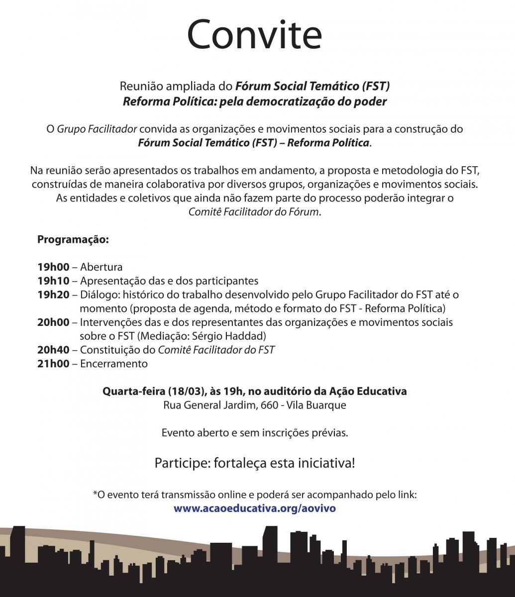 Reunião ampliada do Fórum Social Temático – Reforma Política: pela democratização do poder