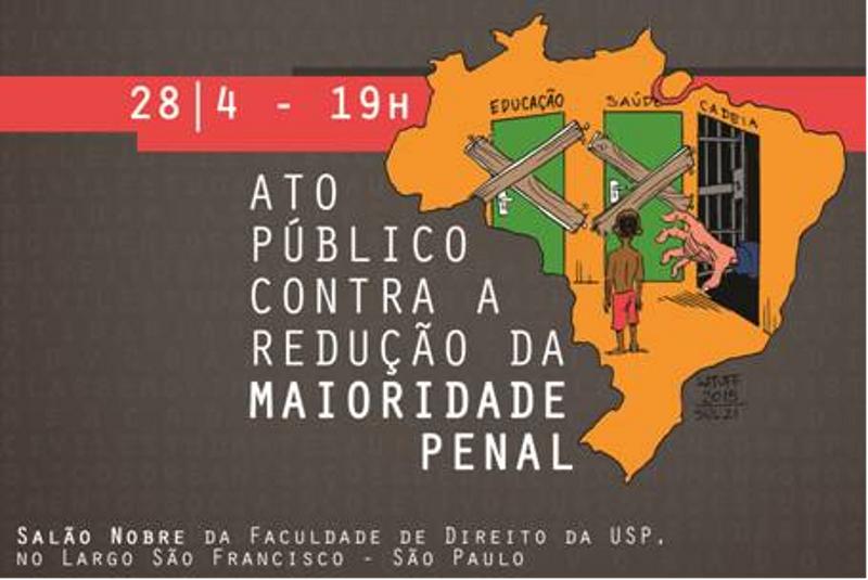 Organizações promovem ato público contra redução da maioridade penal na próxima terça-feira