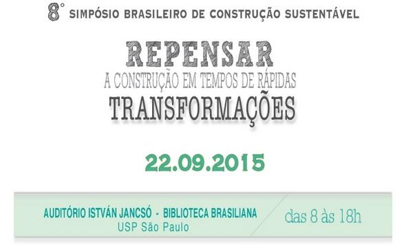 Estão abertas as inscrições para o 8º Simpósio Brasileiro de Construção Sustentável