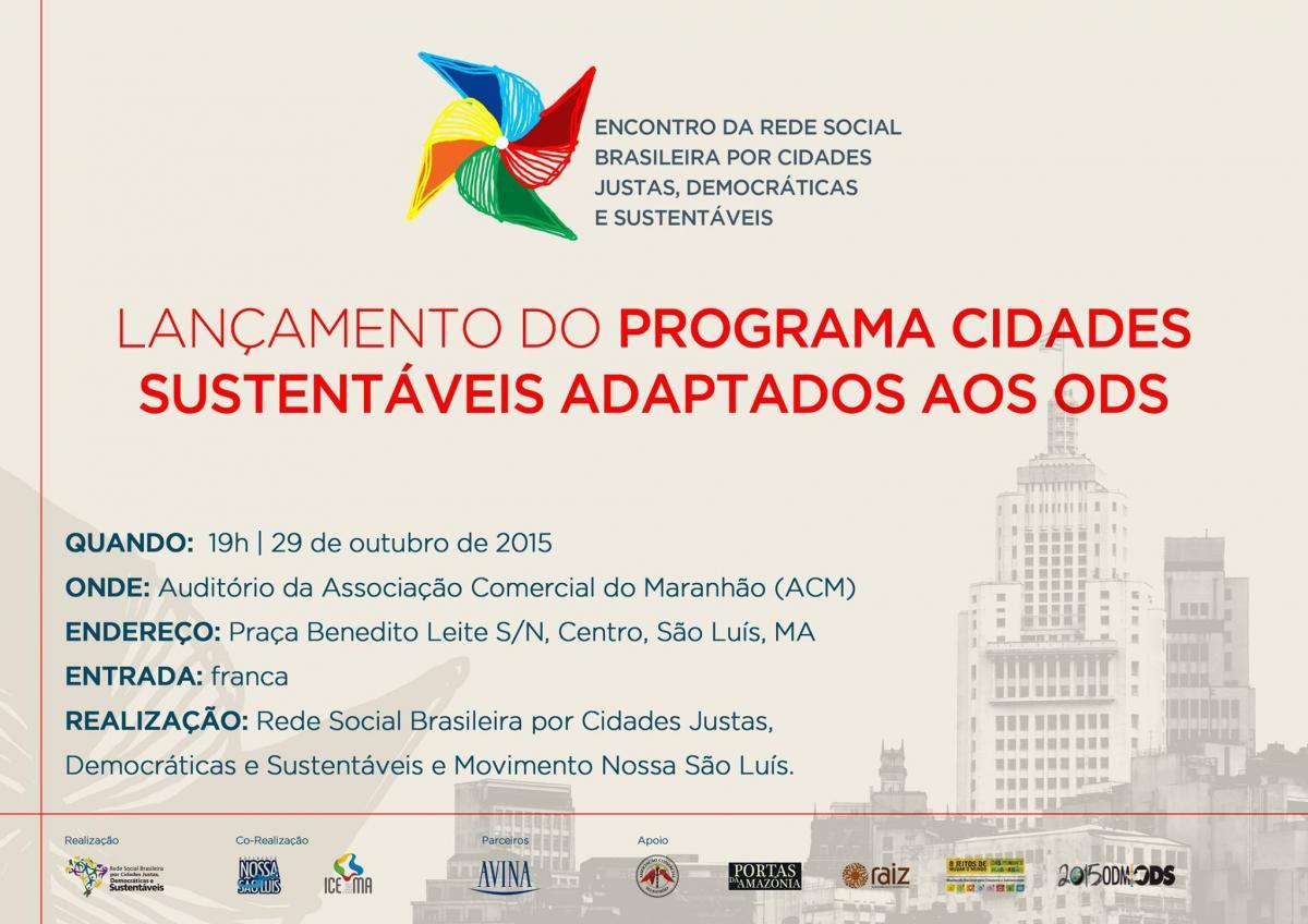 Rede Social lança nova Plataforma do Programa Cidades Sustentáveis em São Luís