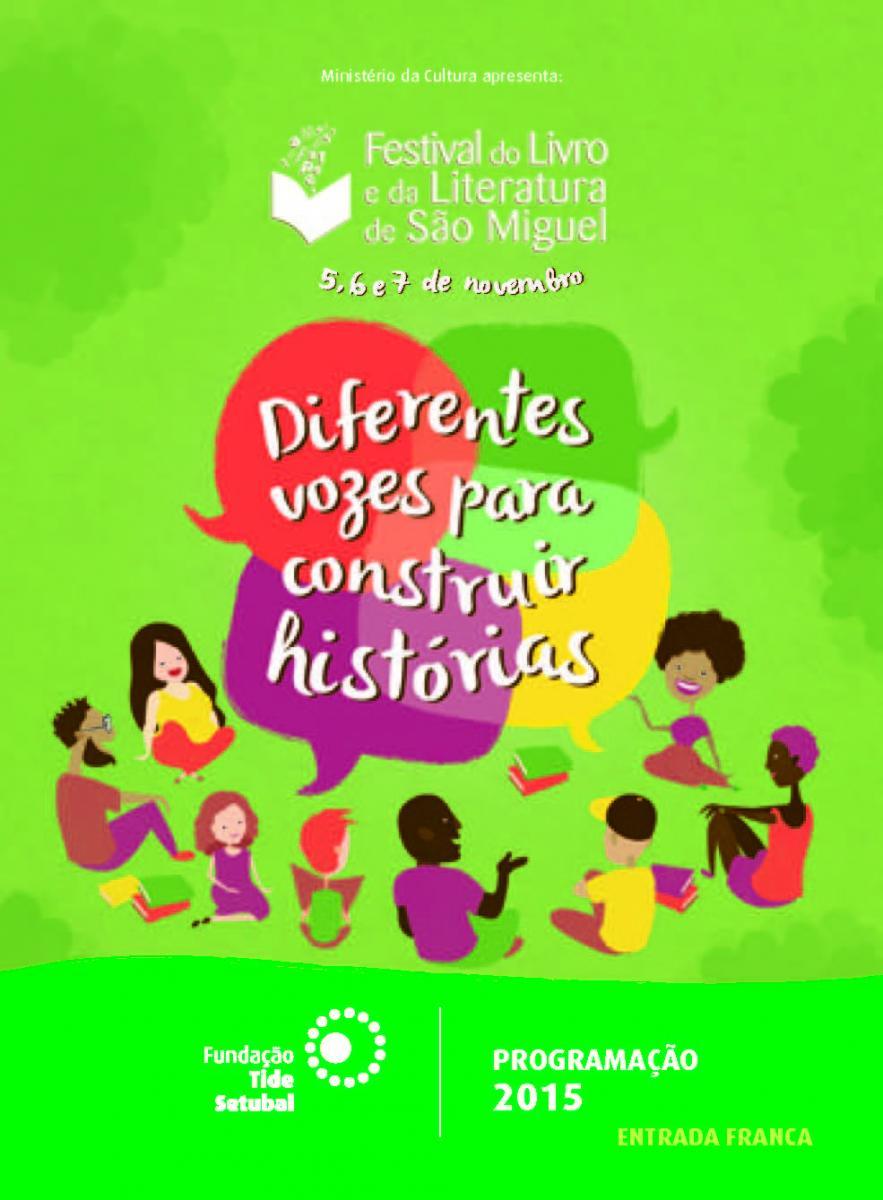 Festival do livro e da literatura de São Miguel convoca a população a exercitar o diálogo e a construir histórias
