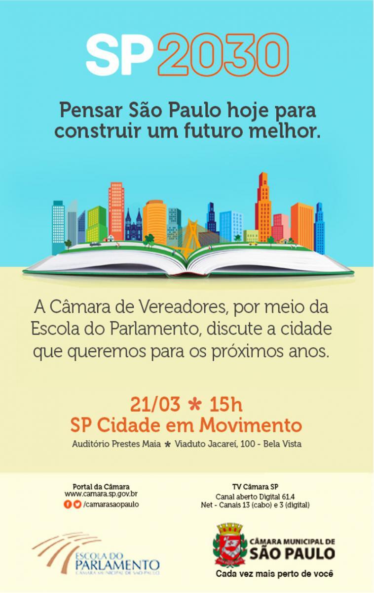 SP2030 vai discutir os desafios da capital paulista nos próximos 15 anos