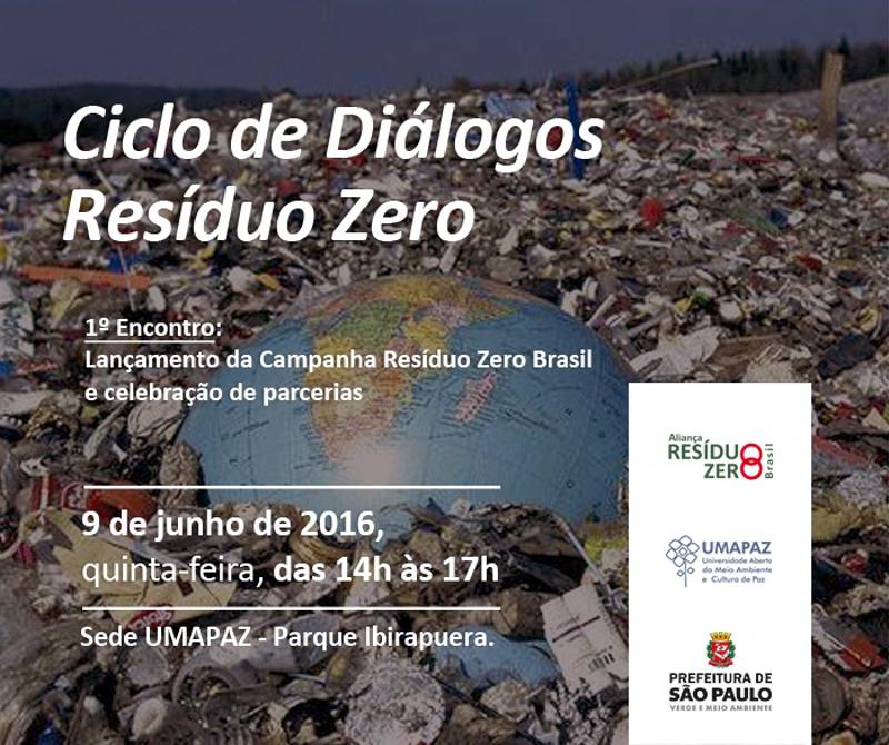 1º Encontro do Ciclo de Diálogos Resíduo Zero será nesta quinta. Participe!