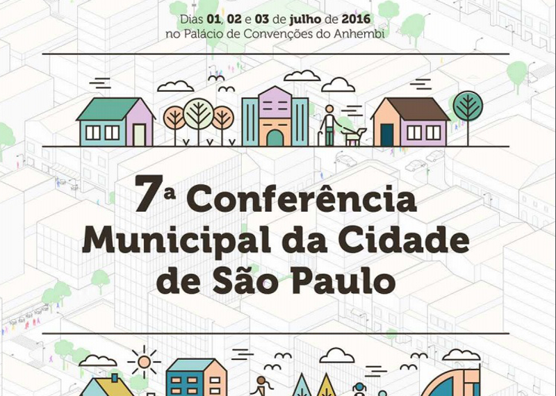 VII Conferência Municipal da Cidade de São Paulo começa nesta sexta-feira