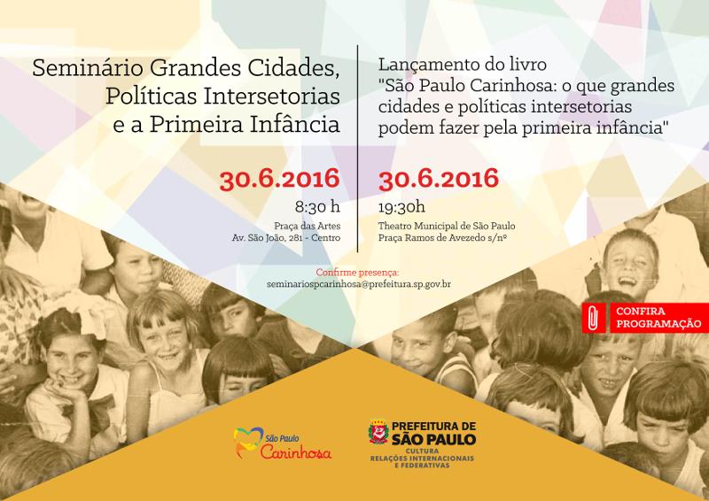 Seminário Grandes Cidades, Políticas Intersetoriais e a Primeira Infância