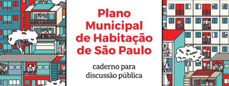 Um Plano para enfrentar de vez a questão da moradia em São Paulo?