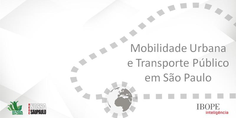 Rede Nossa São Paulo lança 10ª edição da pesquisa sobre Mobilidade Urbana