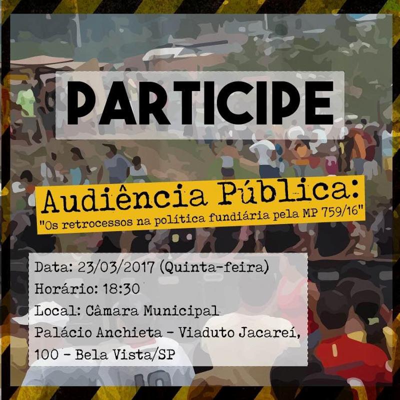 """Participe da Audiência Pública: """"Os retrocessos na política fundiária pela MP 759/16"""""""