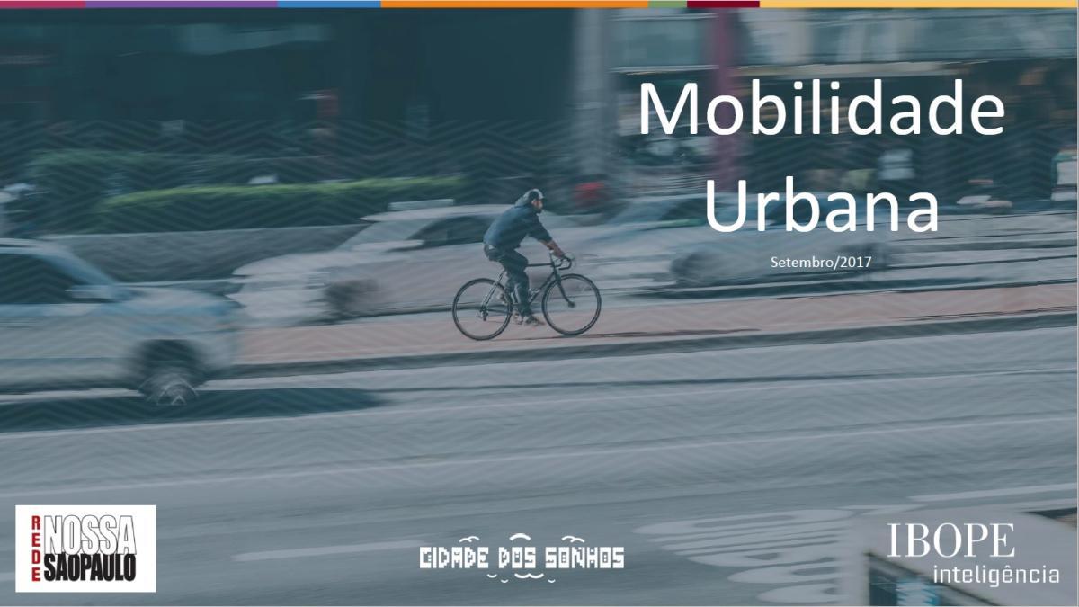 Rede Nossa São Paulo e Cidade dos Sonhos lançam 11ª edição da Pesquisa de Mobilidade Urbana