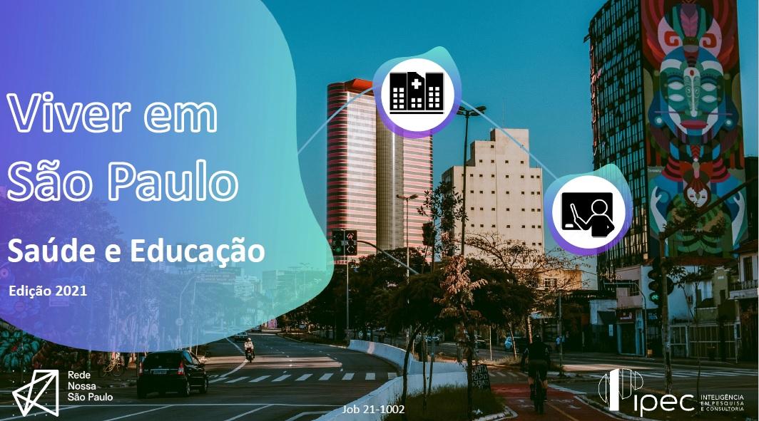 Pesquisa sobre Saúde e Educação em São Paulo é lançada